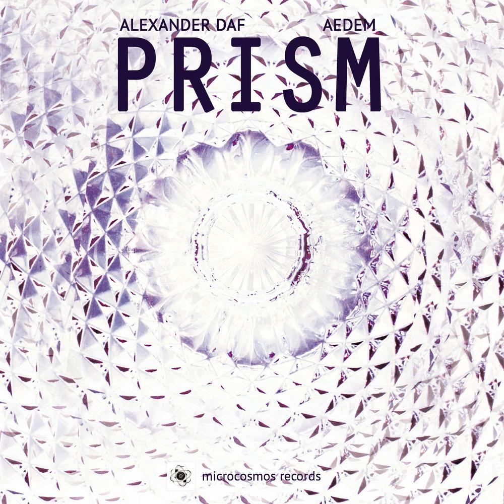 Alexander Daf & Aedem — Prism