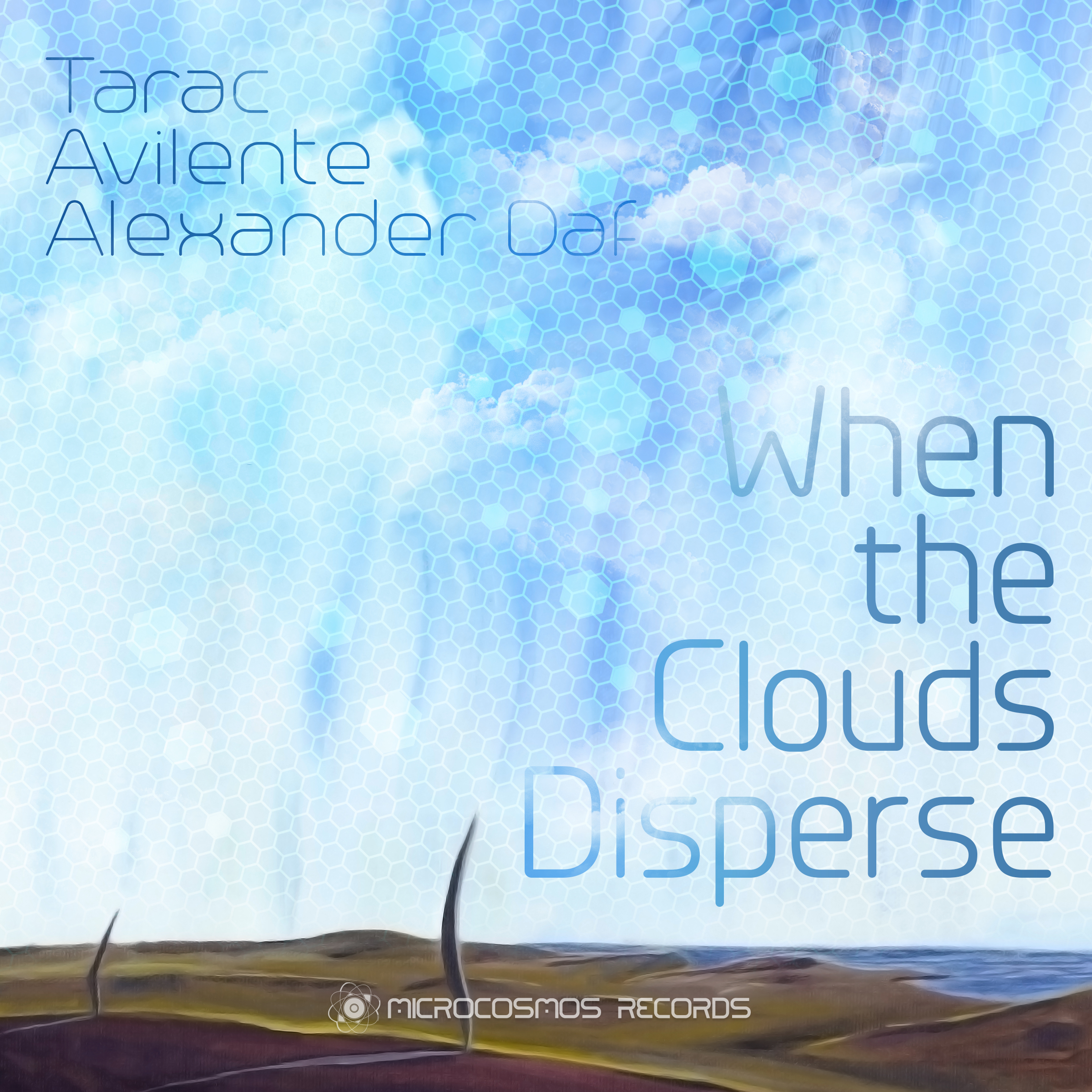 Tarac & Friends — When The Clouds Disperse