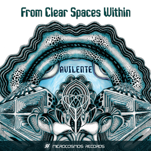 Avilente — From Clear Spaces Within