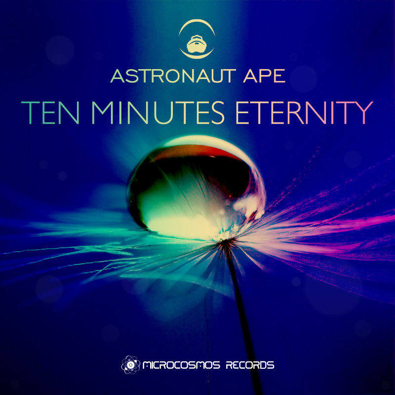 Astronaut Ape — Ten Minutes Eternity