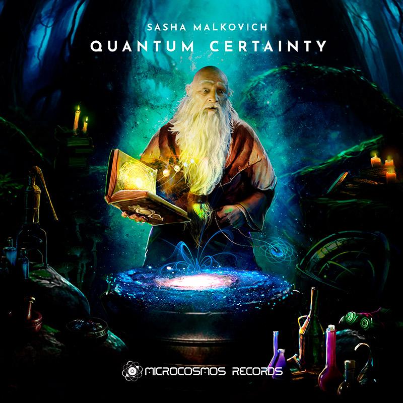 Sasha Malkovich — Quantum Certainty
