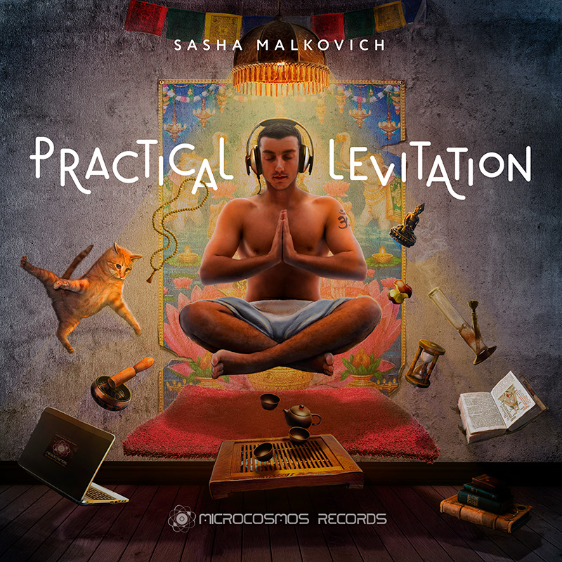 Sasha Malkovich — Practical Levitation