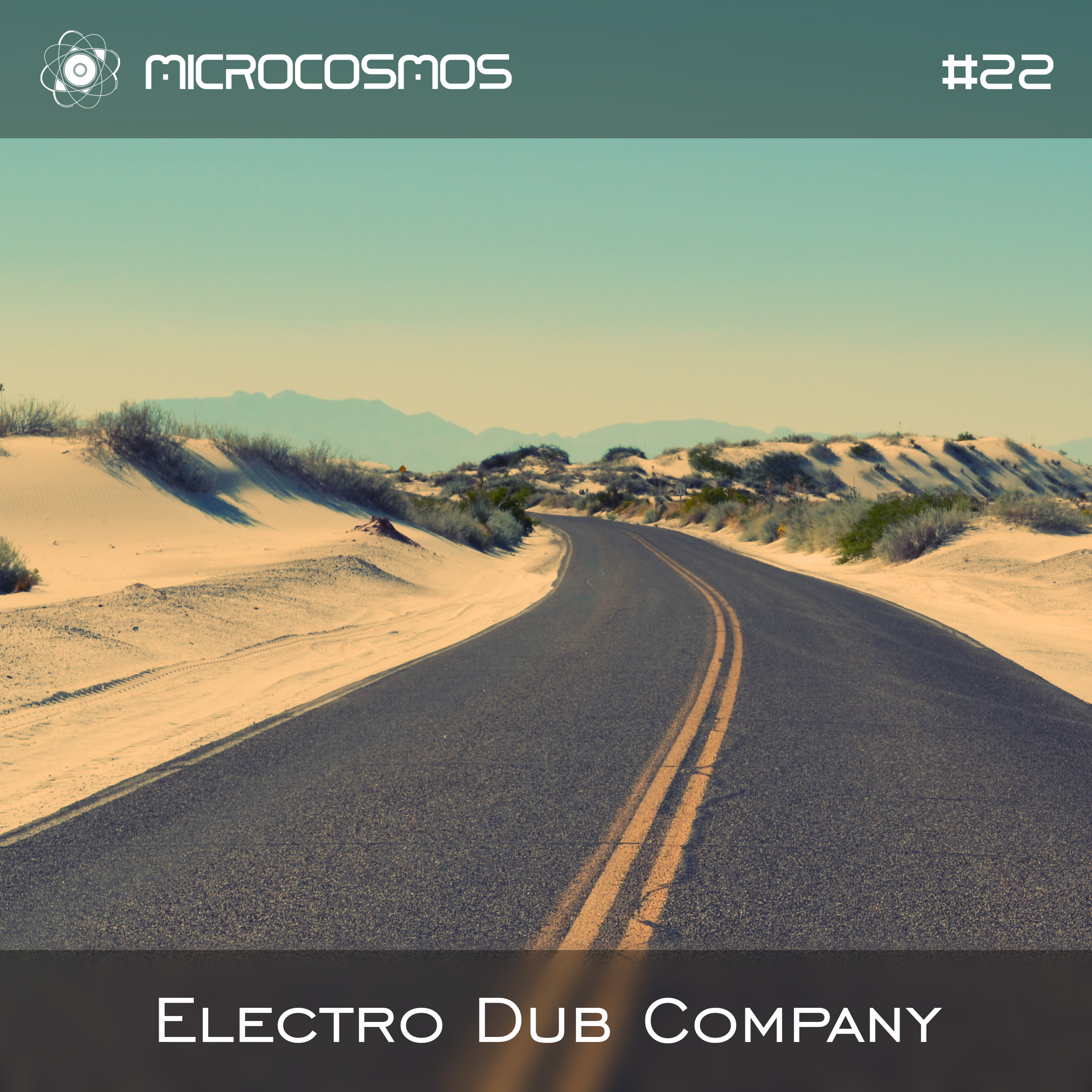 Electro Dub Company – Microcosmos Chillout & Ambient Podcast 022