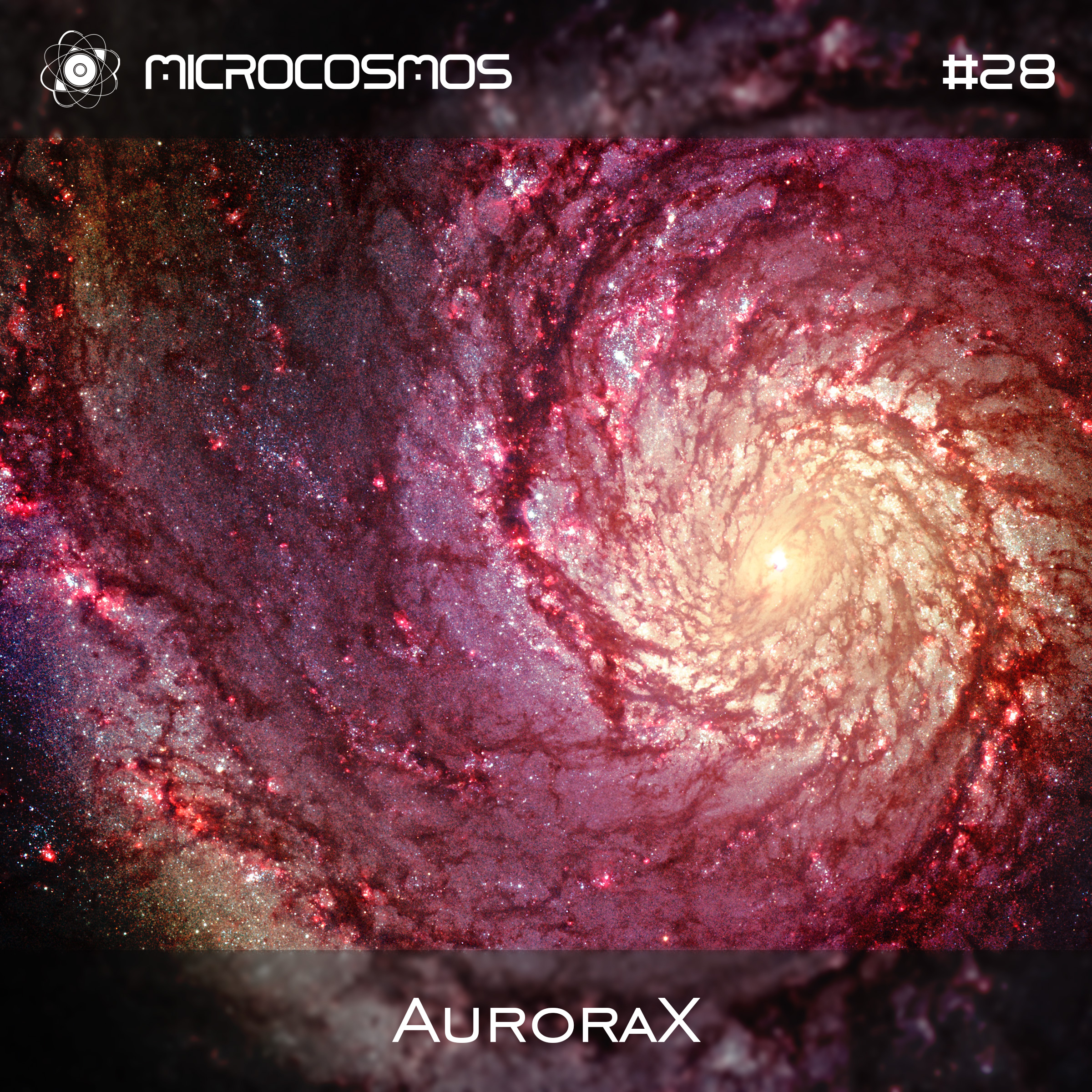AuroraX – Microcosmos Chillout & Ambient Podcast 028