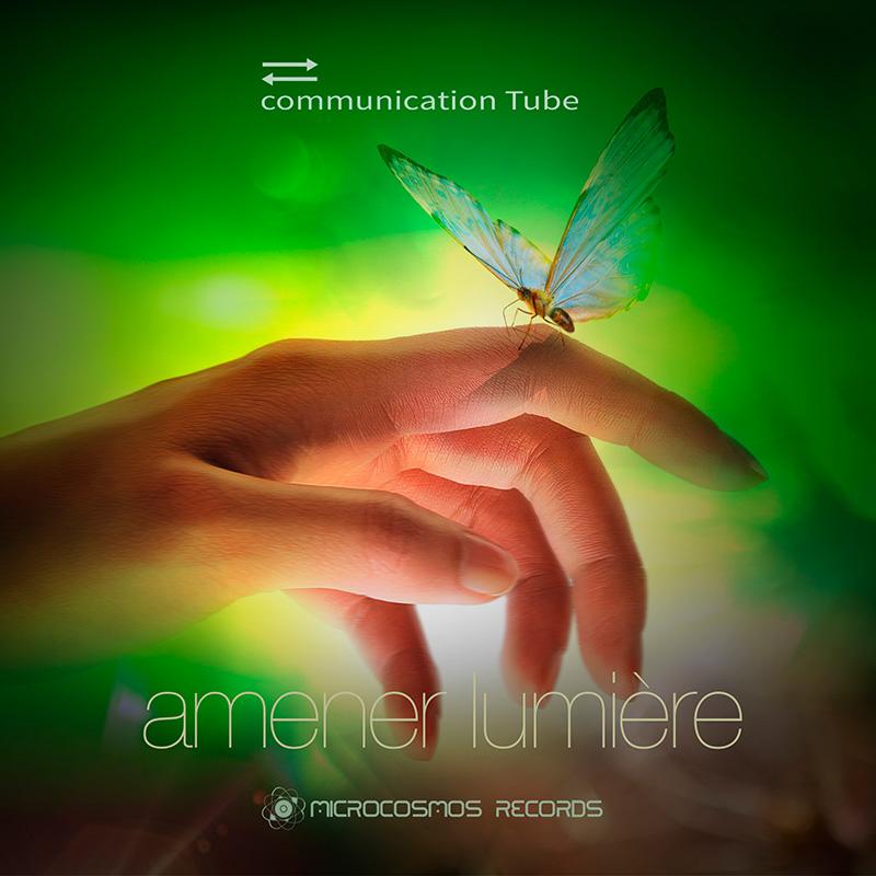 communication Tube — Amener Lumière